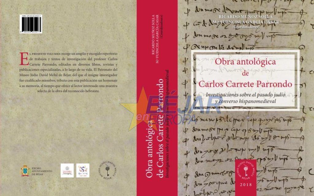 El Museo Judío de Béjar homenajea al profesor Carlos Carrete con una antología
