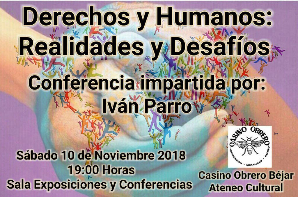 """""""Derechos y humanos: realidades y desafíos"""" por Iván Parro en el Casino Obrero de Béjar"""
