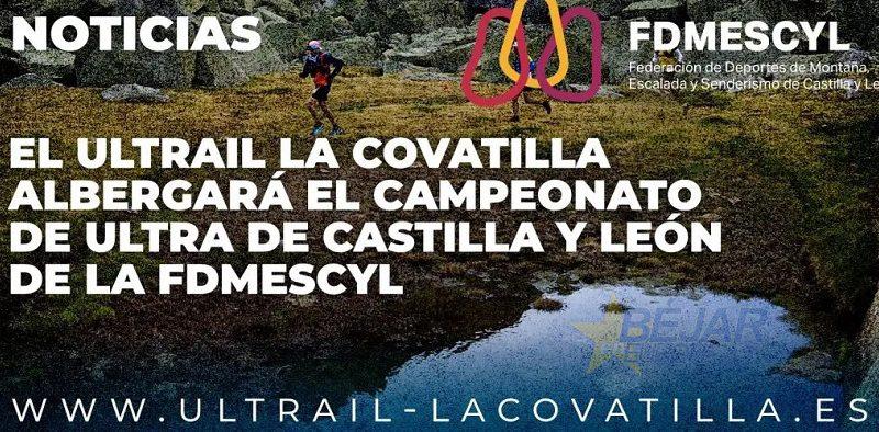 El Ultrail La Covatilla albergará el Campeonato de Ultra de CyL de la FDMESCYL
